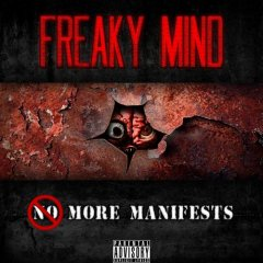 Freaky Mind - More Manifests