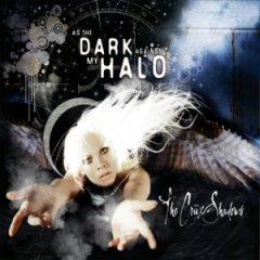 The Crüxshadows - As The Dark Against My Halo
