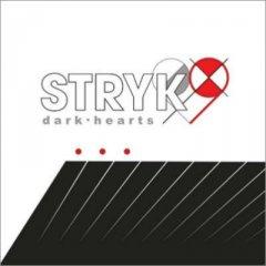 Stryk9 - Dark Hearts