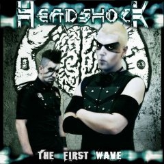 HeadshocK - The First Wave