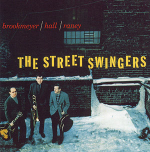 The Street Swingers Bob Brookmeyer